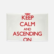 Keep Calm and Ascending ON Magnets