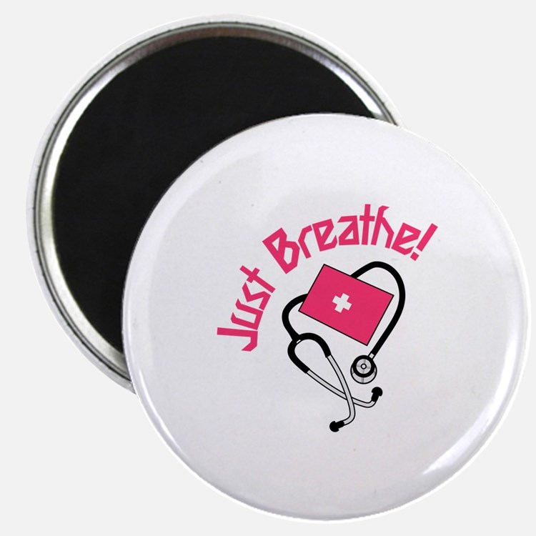 Just Breathe! Magnets