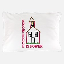 Knowledge Is Power Pillow Case