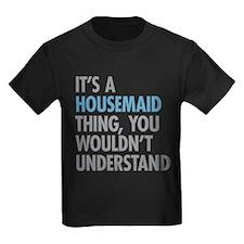 Housemaid Thing T-Shirt