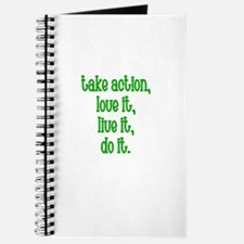 Take action, Love it, live it Journal