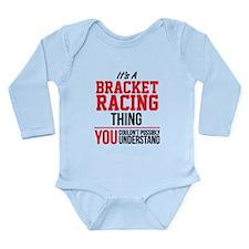 Bracket Racing Thing Body Suit