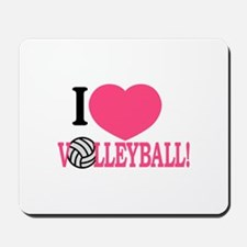 I Love Volleyball! Mousepad