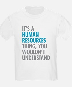 Human Resources Thing T-Shirt