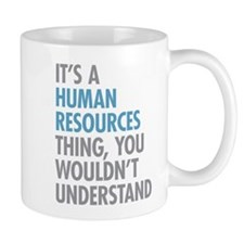 Human Resources Thing Mugs
