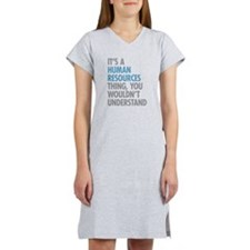 Human Resources Thing Women's Nightshirt