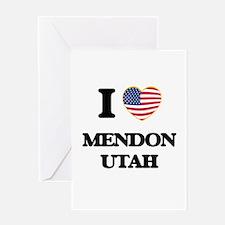I love Mendon Utah Greeting Cards