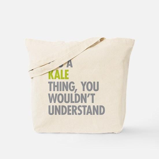 Kale Thing Tote Bag