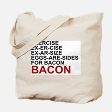 EGGS ARE SIDES FOR BACON Tote Bag