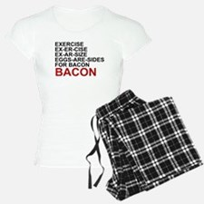 EGGS ARE SIDES FOR BACON Pajamas