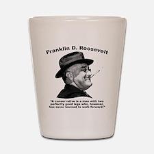 FDR: Conservatives Shot Glass