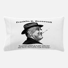 FDR: Conservatives Pillow Case