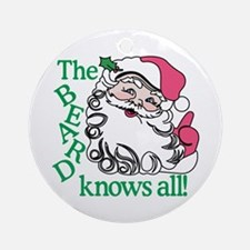 The Beard Knows All! Ornament (Round)