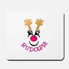 Rudolph! Mousepad