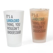 Landlord Thing Drinking Glass