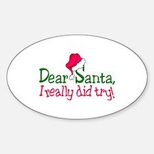 Dear Santa, I Really Did Try! Decal