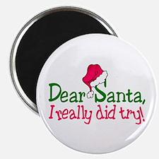 Dear Santa, I Really Did Try! Magnets