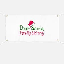 Dear Santa, I Really Did Try! Banner