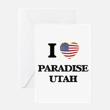 I love Paradise Utah Greeting Cards