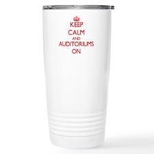 Keep Calm and Auditoriu Travel Coffee Mug
