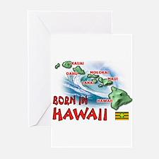 HAWAII BORN Greeting Cards