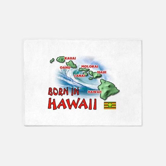 HAWAII BORN 5'x7'Area Rug