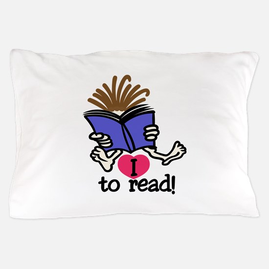 I Love to Read Pillow Case