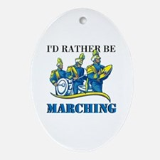 Rather Be Marching Ornament (Oval)