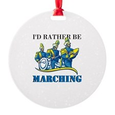 Rather Be Marching Ornament