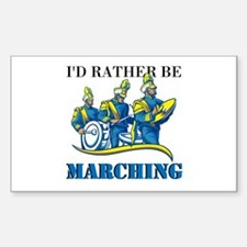 Rather Be Marching Decal