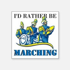 Rather Be Marching Sticker