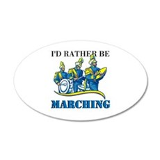 Rather Be Marching Wall Decal