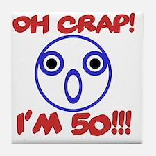 Funny 50th Birthday Tile Coaster