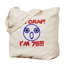 Funny 75th Birthday Tote Bag