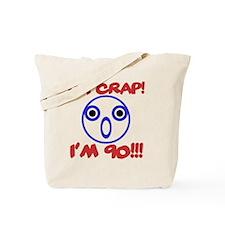Funny 90th Birthday Tote Bag