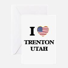 I love Trenton Utah Greeting Cards