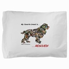 My Favorite Breed Is Rescued Pillow Sham