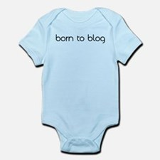 Born To Blog Infant Bodysuit