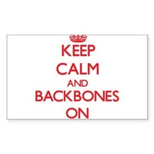 Keep Calm and Backbones ON Decal