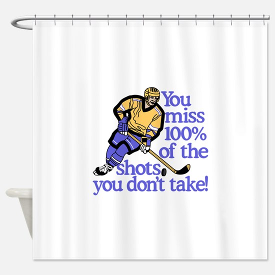 100% Of The Shots Shower Curtain
