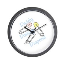 Daddy Does Diapers! Wall Clock