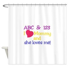 I Love Mommy Shower Curtain