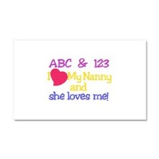 My Nanny And She Loves Me! Car Magnet 20 x 12