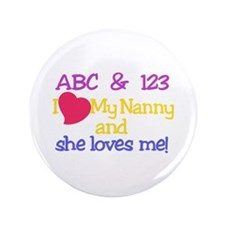 My Nanny And She Loves Me! Button