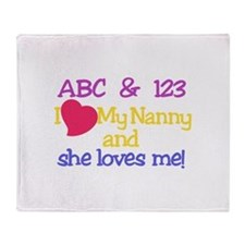 My Nanny And She Loves Me! Throw Blanket