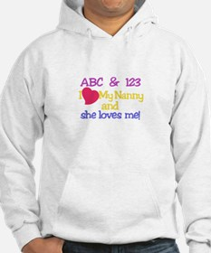 My Nanny And She Loves Me! Hoodie