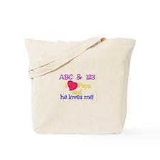 Papa And He Loves Me! Tote Bag