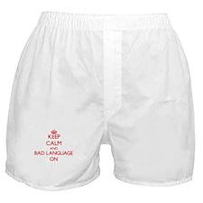 Keep Calm and Bad Language ON Boxer Shorts