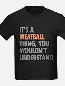 Meatball Thing T-Shirt