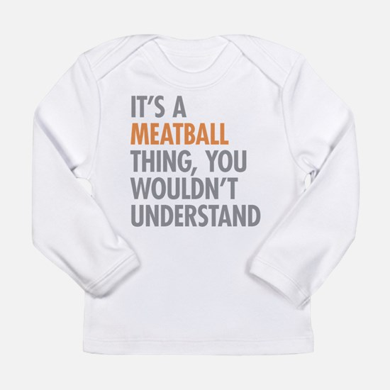 Meatball Thing Long Sleeve T-Shirt